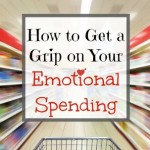 How to Get a Grip on Your Emotional Spending